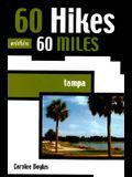 60 Hikes within 60 Miles: Tampa (60 Hikes - Menasha Ridge)