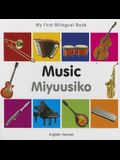 My First Bilingual Book-Music (English-Somali)