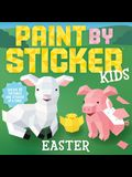 Paint by Sticker Kids: Easter: Create 10 Pictures One Sticker at a Time!