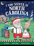 I Saw Santa in North Carolina