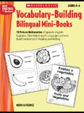 Vocabulary Building Bilingual Mini Books: 15 Picture Dictionaries of Spanish-English Cognates that help English-Language Learners Build Confidence in Reading and Writing (Teaching Resources)