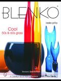 Blenko: Cool '50s & '60s Glass: Cool '50s & '60s Glass
