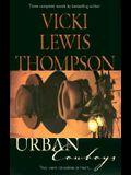 Urban Cowboys: The Trailblazer/The Drifter/The Lawman