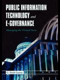 Public Information Technology and E-Governance: Managing the Virtual State: Managing the Virtual State