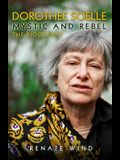 Dorothee Soelle - Mystic and Rebel: The Biography