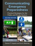 Communicating Emergency Preparedness: Practical Strategies for the Public and Private Sectors, Second Edition