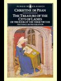 The Treasure of the City of Ladies: or The Book of Three Virtues (Penguin Classics)
