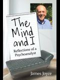 The Mind and I: Reflections of a Psychoanalyst