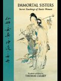 Immortal Sisters: Secret Teachings of Taoist Women Second Edition