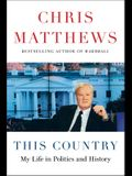 This Country: My Life in Politics and History