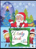 Christmas Activity book for Children: Creative activity book for Children: Tic Tac Toe, Hangman, Dots and Boxes and Coloring activity all in one book.