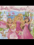 Wedding Party! (Turtleback School & Library Binding Edition) (Barbie)