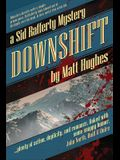 Downshift: A Sid Rafferty Mystery