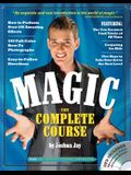 Magic: The Complete Course [With DVD]