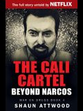 The Cali Cartel: Beyond Narcos