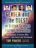 Gender and the Quest in British Science Fiction Television: An Analysis of Doctor Who, Blake's 7, Red Dwarf and Torchwood