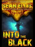 Into the Black: A Nick Kismet Adventure