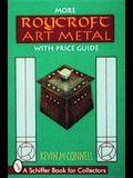 More Roycroft Art Metal