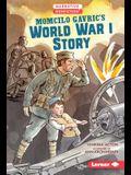 Momcilo Gavric's World War I Story