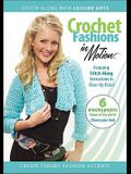 Crochet Fashions in Motion