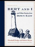 Bert and I: And Other Stories from Down East
