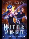 Brittle Midnight