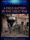 A Field Battery in the Great War