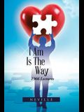 I Am Is the Way: 1966 Lectures