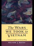 The Wars We Took to Vietnam