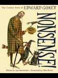Nonsense!: The Curious Story of Edward Gorey