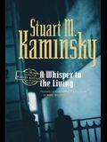 A Whisper to the Living: An Inspector Porfiry Rostnikov Mystery