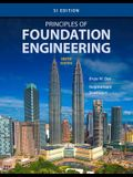 Principles of Foundation Engineering, Si Edition