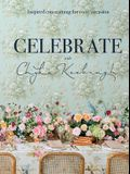 Celebrate with Chyka Keebaugh: Inspired Entertaining for Every Occasion