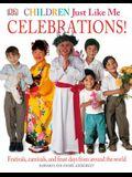 Children Just Like Me: Celebrations! Trade Book