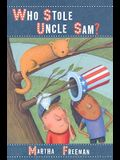 Who Stole Uncle Sam? (A Chickadee Court Mystery)