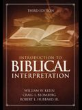 Introduction to Biblical Interpretation: Third Edition