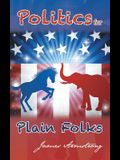 Politics for Plain Folks