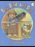 Boy, Bird, and Dog (I Like to Read®)