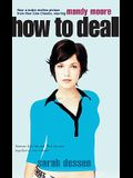 How to Deal: Someone Like You/That Summer (Movie tie-in)