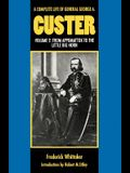 A Complete Life of General George A. Custer, Volume 2: From Appomattox to the Little Big Horn