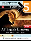 5 Steps to a 5: AP English Literature 2018 Elite Student Edition (Mcgraw-Hill 5 Steps to a 5)