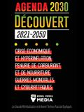 L'Agenda 2030 Découvert (2021-2050): Crise Économique et Hyperinflation, Pénurie de Carburant et de Nourriture, Guerres Mondiales et Cyberattaques (La