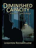 Diminished Capacity: A Novel of Legal Suspense