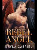 Rebel Angel: Large Print