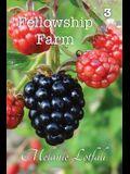 Fellowship Farm 3: Books 7-9
