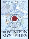 The Western Mysteries: An Encyclopedic Guide to the Sacred Languages & Magickal Systems of the World