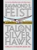 Talon of the Silver Hawk: Conclave of Shadows: Book One