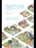 Research for Social Justice: A Community-Based Participatory Approach