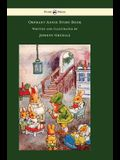 Orphant Annie Story Book - Written and Illustrated by Johnny Gruelle