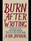 Burn After Writing: A Sin Journal